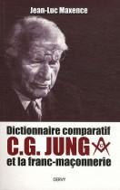 Dictionnaire comparatif - C. G. Jung et la franc-maçonnerie
