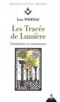 Les tracés de lumière (Symbolisme et connaissance )