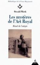 Les Mystères de l'art royal - Rituel de l'adepte