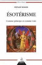 L'ésotérisme comme principe et comme voie