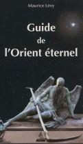 Guide de l'Orient éternel