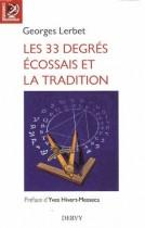 Les 33 degrés écossais et la Tradition 3e édition