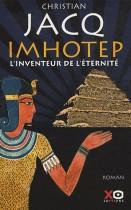 Imhotep, l'inventeur de l'éternité - Le secret de la pyramide