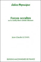 09 Forces occultes ou le Reality-Show comme discours