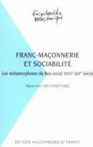 42 Franc-maçonnerie et sociabilité - Les métamorphoses du lien social XVIIIe-XIXe siècle