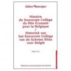 Histoire du Souverain Collège du Rite Ecossais pour la Belgique
