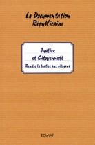 Justice et citoyenneté - Rendre la justice aux citoyens