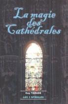 La magie des cathédrales