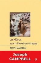 Le héros - Aux mille et un visages