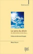Le sens du divin - Au-delà de Dieu et des dieux...