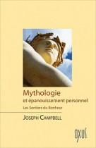 Mythologie et épanouissement personnel - Les sentiers du bonheur