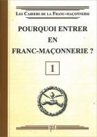 01. Pourquoi entrer en franc-maçonnerie ?