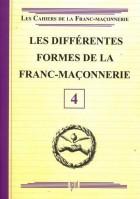 04. Les différentes formes de la franc-maçonnerie