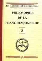 05. Philosophie de la franc-maçonnerie