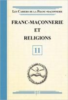 11. Franc-maçonnerie et religions