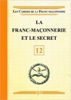 12. La franc-maçonnerie et le secret