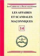 14. Les affaires et scandales maçonniques