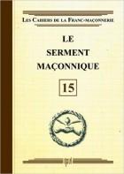 15. Le serment maçonnique