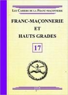 17. Franc-maçonnerie et Hauts Grades