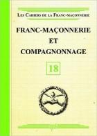 18. Franc-maçonnerie et Compagnonnage