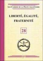 28. Liberté, Egalité, Fraternité