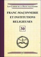 30. Franc-maçonnerie et institutions religieuses