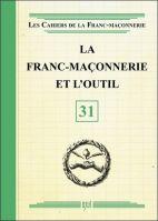 31. La franc-maçonnerie et l'outil