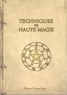 Coffret en 2 volumes Techniques de haute magie - Secrets de haute magie ; Le bouclier magique