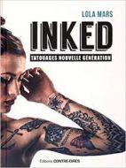 Inked - Tatouages nouvelle génération