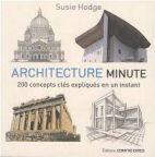 Architecture minute - 200 concepts clés expliqués en un instant