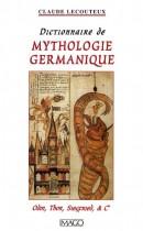 Dictionnaire de mythologie germanique - Odin, Thor, Siegfried & Cie
