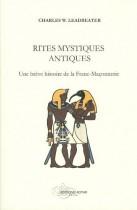Rites mystiques antiques une brève histoire de la franc-maçonnerie