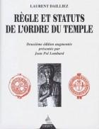 Règle & Statuts de l'ordre du temple