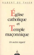 Église catholique et temple maçonnique