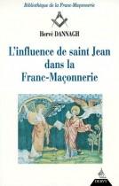 L'influence de saint Jean dans la franc-maçonnerie