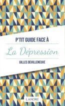 P'tit guide face à la dépression