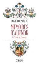 Mémoires d'Aliénor - Le trône et l'amour