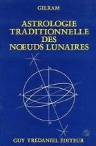 Astrologie traditionnelle des noeuds