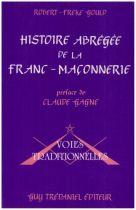 Histoire abrégée de la Franc-Maçonnerie