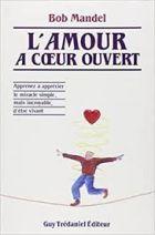 L'amour a coeur ouvert