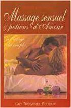 Massage sensuel et Potions d'amour à l'usage du couple