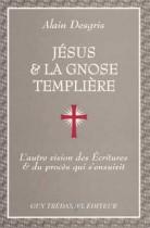 Jesus et la gnose templière