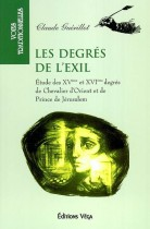 Les degrés de l'exil - Etude des XVème et XVIème degrés de Chevalier d'Orient et de Prince de Jérusalem