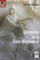 Les Mythes de la Franc-Maçonnerie