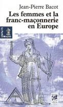 Les femmes de la franc-maçonnerie en Europe - Histoire et géographie d'une inégalité