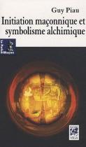 Initiation maçonnique et symbolisme alchimique - Les voies de l'oeuvre au noir et de l'oeuvre au blanc dans le rite écossais ancien et accepté (du 3e au 17e degré)