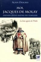 Moi, Jacques de Molay - Dernier grand maître des templiers, La lente agonie de l'ordre