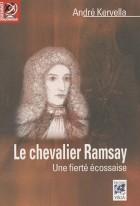 Le chevalier Ramsay - Une fierté écossaise