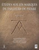 Etude sur les marques des tailleurs de pierre