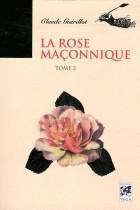 La Rose Maçonnique - Tome 2